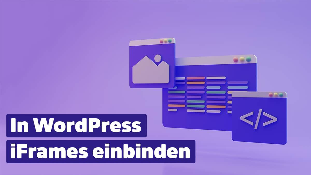 WordPress iFrames einbinden